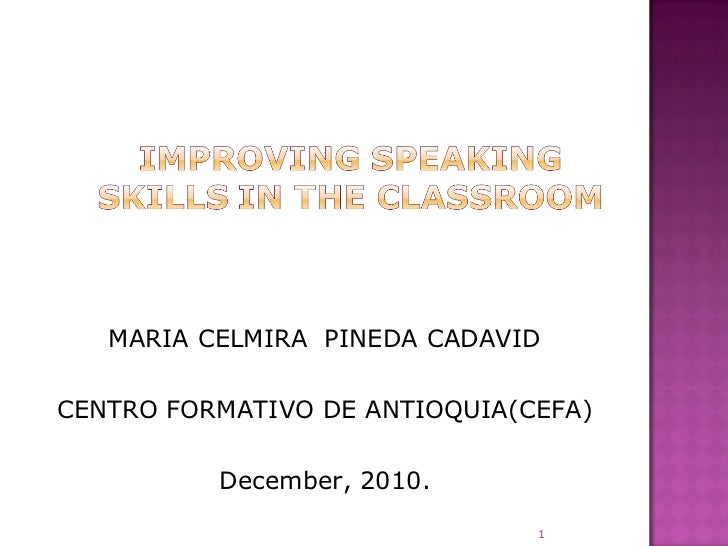 Proyecto improving speaking skills in the classroom