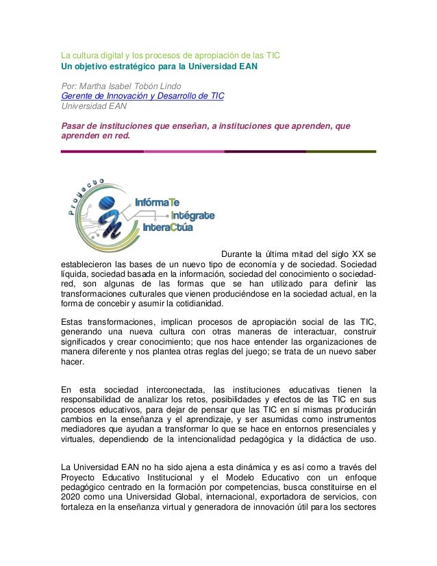 La cultura digital y los procesos de apropiación de las TICUn objetivo estratégico para la Universidad EANPor: Martha Isab...