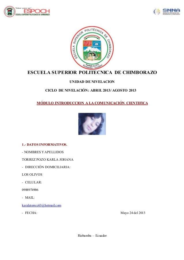 ESCUELA SUPERIOR POLITECNICA DE CHIMBORAZO UNIDAD DE NIVELACION CICLO DE NIVELACIÓN: ABRIL 2013/ AGOSTO 2013 MÓDULO INTROD...