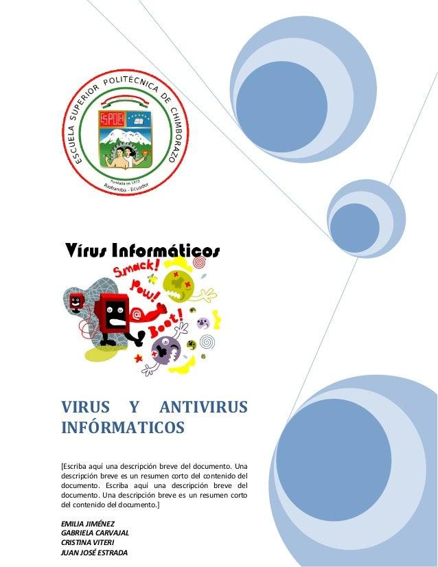 VIRUS Y ANTIVIRUS INFÓRMATICOS [Escriba aquí una descripción breve del documento. Una descripción breve es un resumen cort...
