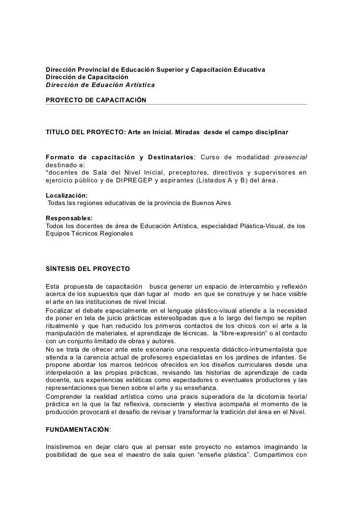 Dirección Provincial de Educación Superior y Capacitación EducativaDirección de CapacitaciónDirección de Eduación Artístic...
