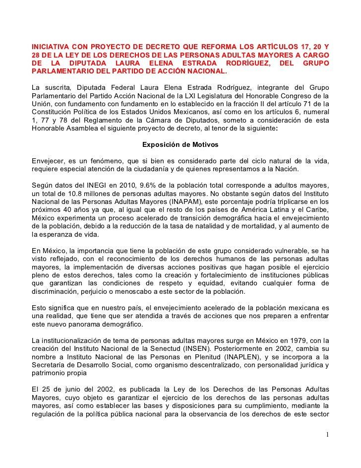 INICIATIVA CON PROYECTO DE DECRETO QUE REFORMA LOS ARTÍCULOS 17, 20 Y28 DE LA LEY DE LOS DERECHOS DE LAS PERSONAS ADULTAS ...