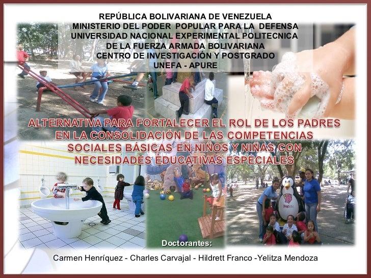 PPT: Alternativa para Fortalecer el Rol de los Padres en la Consolidación de las Competencias Sociales Básicas en Niños y Niñas con Necesidades Educativas Especiales
