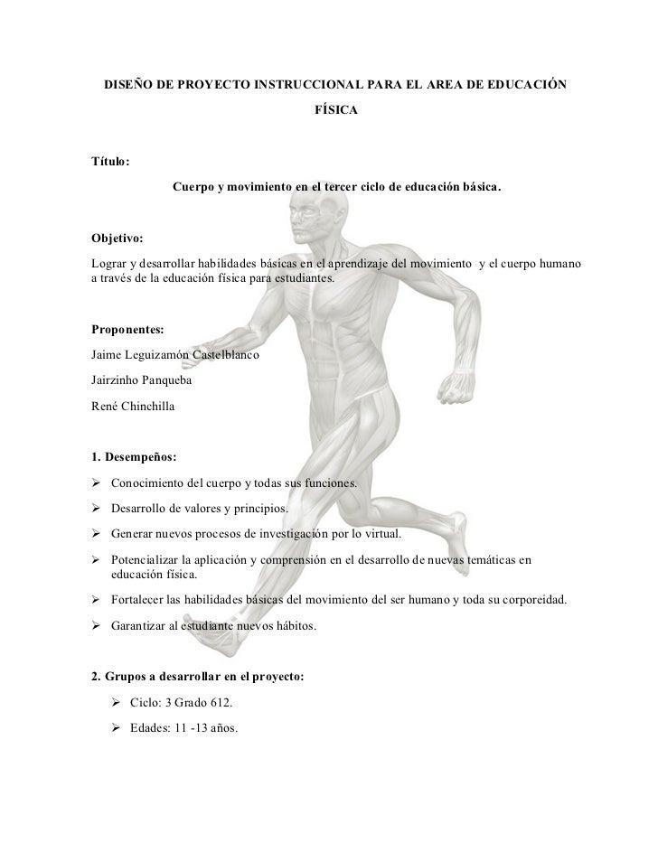DISEÑO DE PROYECTO INSTRUCCIONAL PARA EL AREA DE EDUCACIÓN                                          FÍSICATítulo:         ...