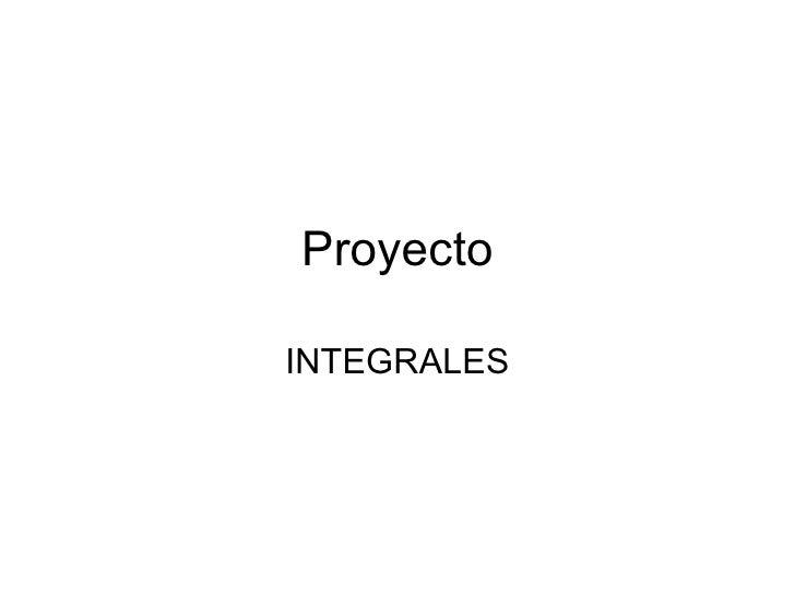 Proyecto INTEGRALES