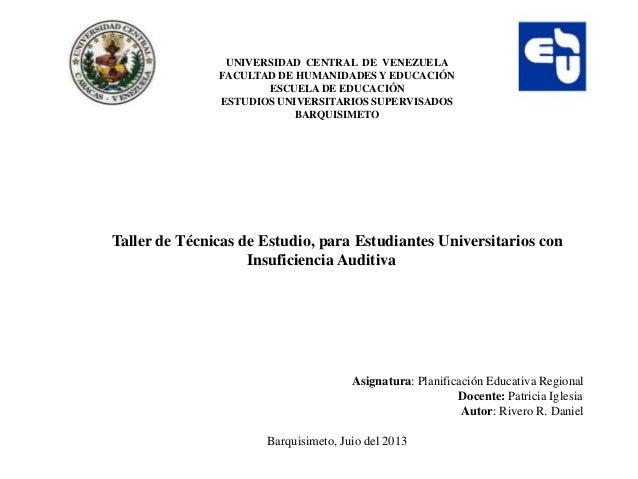 UNIVERSIDAD CENTRAL DE VENEZUELA FACULTAD DE HUMANIDADES Y EDUCACIÓN ESCUELA DE EDUCACIÓN ESTUDIOS UNIVERSITARIOS SUPERVIS...