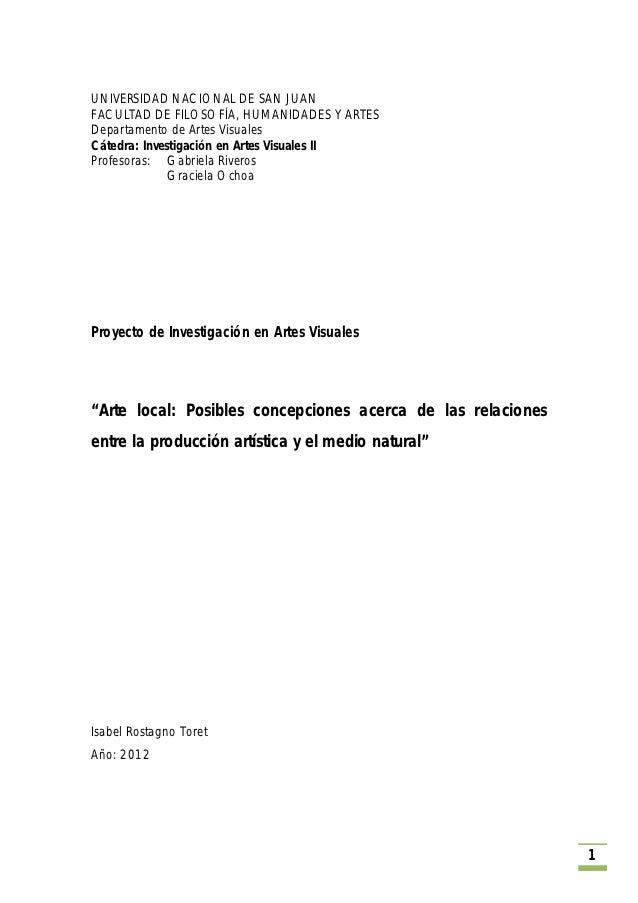 UNIVERSIDAD NACIONAL DE SAN JUANFACULTAD DE FILOSOFÍA, HUMANIDADES Y ARTESDepartamento de Artes VisualesCátedra: Investiga...