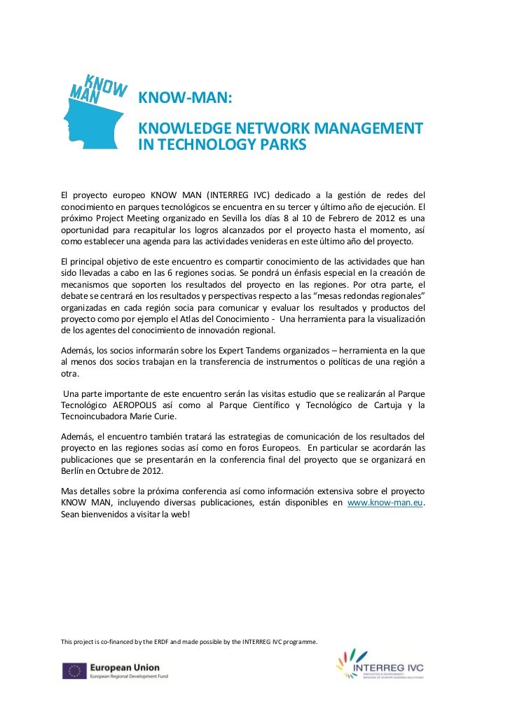KNOW-MAN:                          KNOWLEDGE NETWORK MANAGEMENT                          IN TECHNOLOGY PARKSEl proyecto eu...