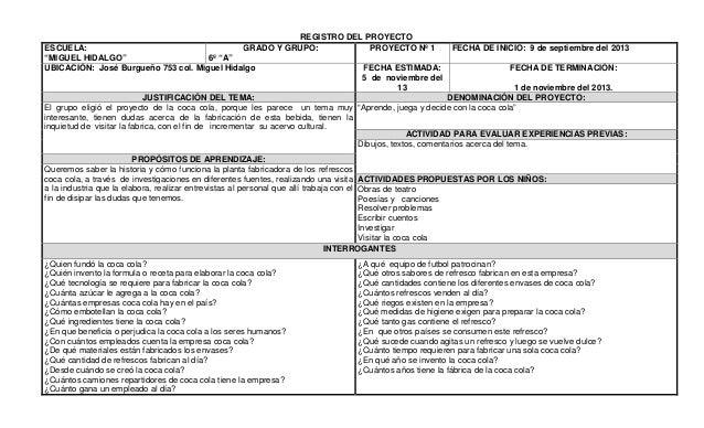 """REGISTRO DEL PROYECTO GRADO Y GRUPO: PROYECTO Nº 1  ESCUELA: """"MIGUEL HIDALGO"""" 6º """"A"""" UBICACIÓN: José Burgueño 753 col. Mig..."""
