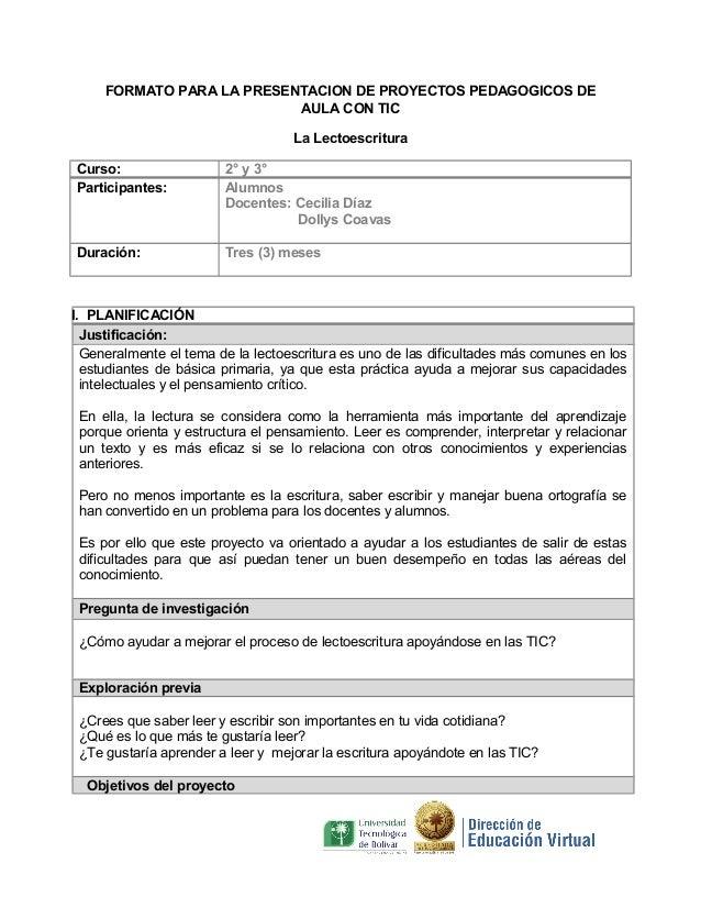 FORMATO PARA LA PRESENTACION DE PROYECTOS PEDAGOGICOS DE                           AULA CON TIC                           ...