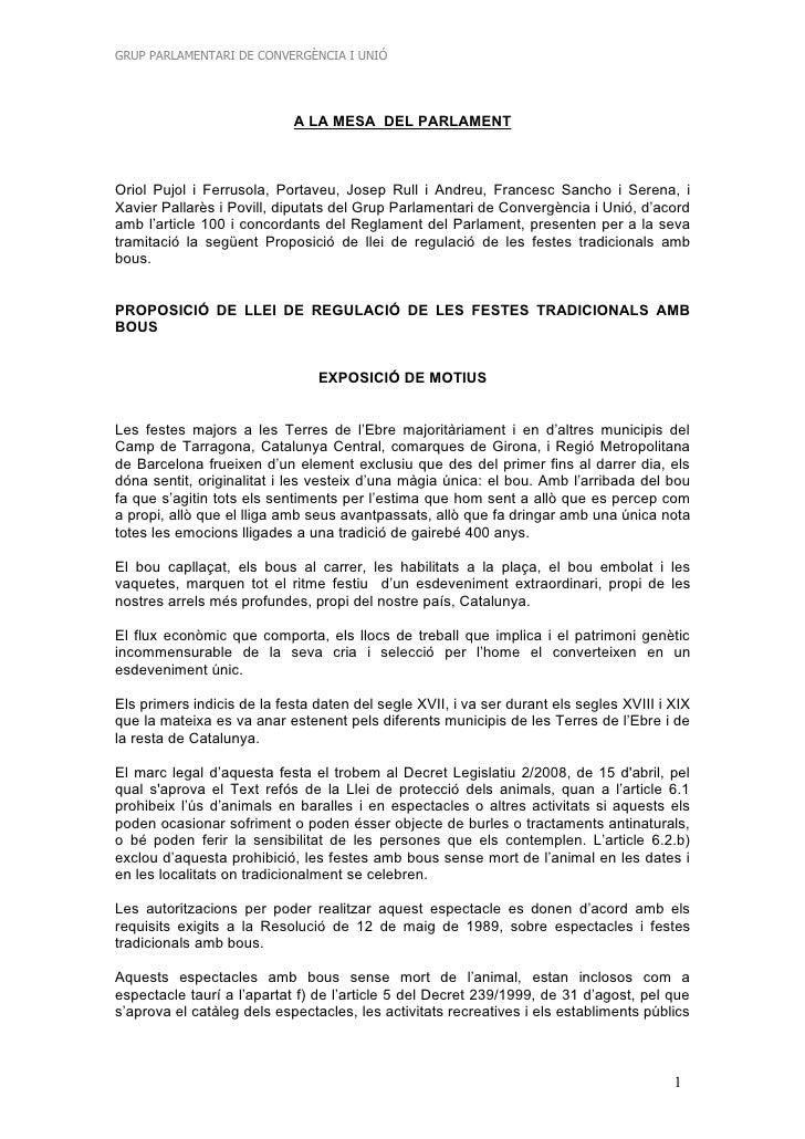GRUP PARLAMENTARI DE CONVERGÈNCIA I UNIÓ                                 A LA MESA DEL PARLAMENT    Oriol Pujol i Ferrusol...