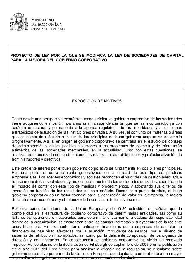 MINISTERIO DE ECONOMÍA Y COMPETITIVIDAD PROYECTO DE LEY POR LA QUE SE MODIFICA LA LEY DE SOCIEDADES DE CAPITAL PARA LA MEJ...