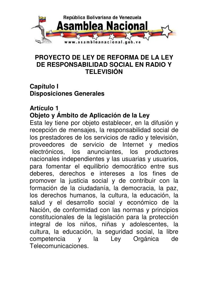 PROYECTO DE LEY DE REFORMA DE LA LEY DE RESPONSABILIDAD SOCIAL EN RADIO Y              TELEVISIÓNCapítulo IDisposiciones G...