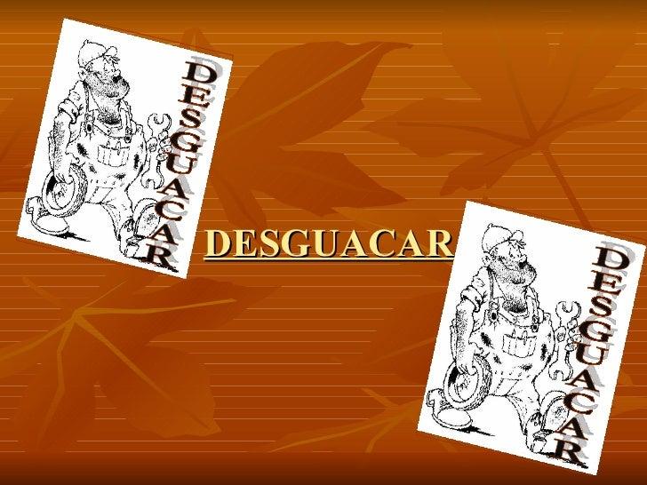 DESGUACAR DESGUACAR DESGUACAR