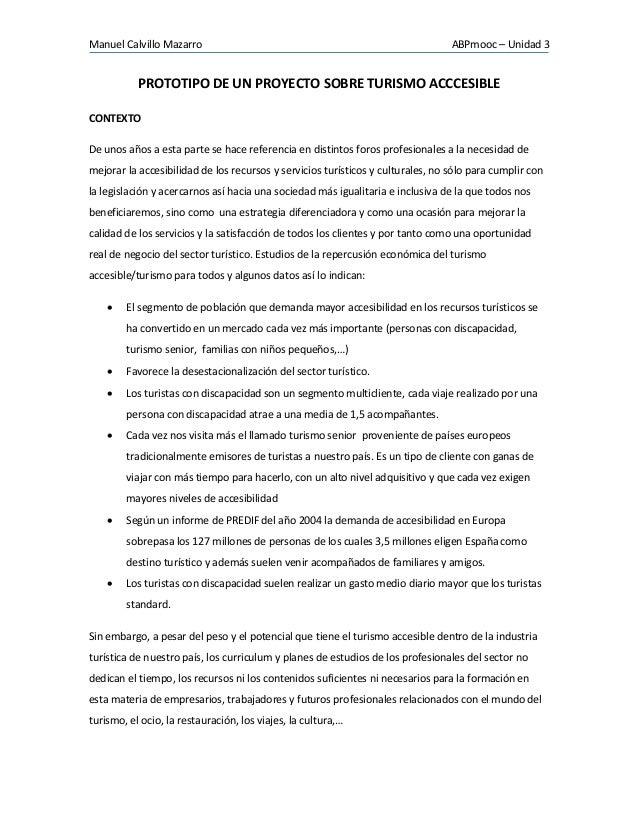 Manuel Calvillo Mazarro ABPmooc – Unidad 3 PROTOTIPO DE UN PROYECTO SOBRE TURISMO ACCCESIBLE CONTEXTO De unos años a esta ...