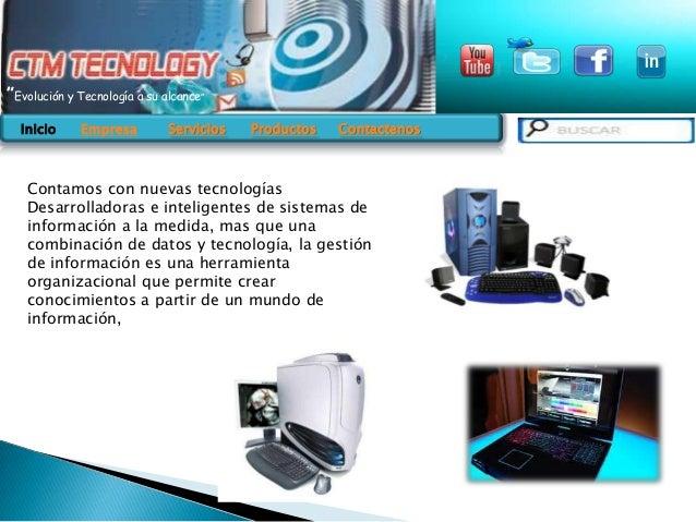"""""""Evolución y Tecnología a su alcance"""" Inicio INICIO  Empresa EMPRESA  Servicios SERVICIOS  Productos PRODUCTOS Contactenos..."""
