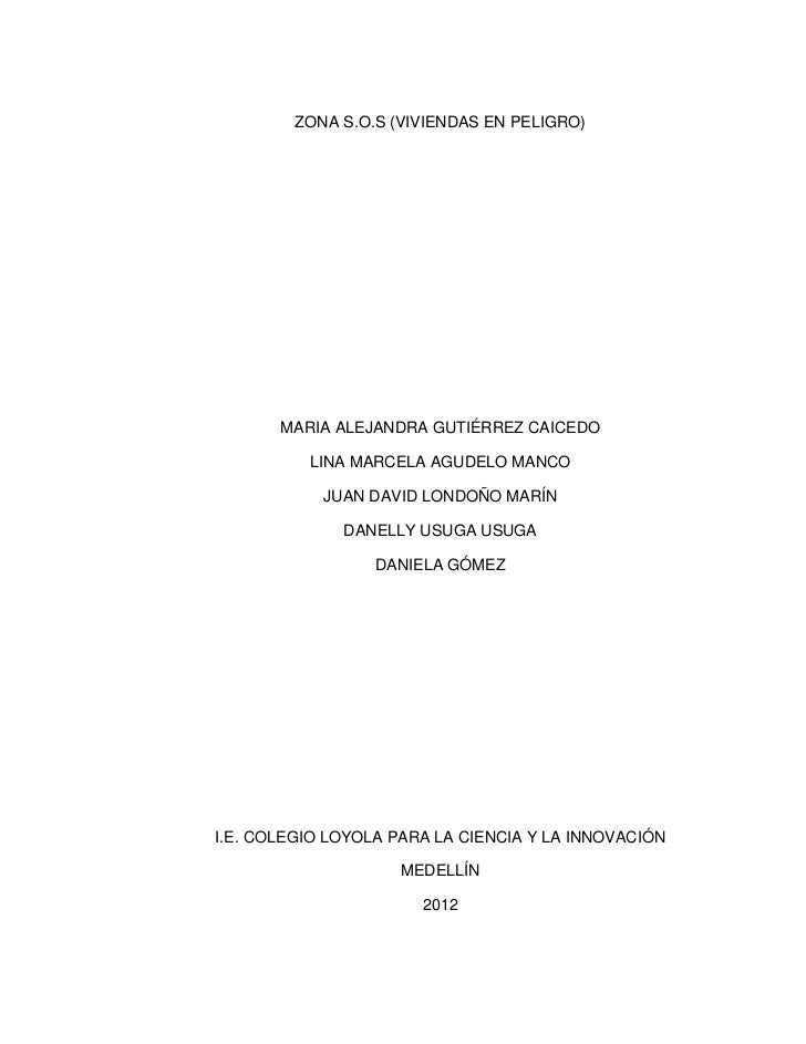 ZONA S.O.S (VIVIENDAS EN PELIGRO)       MARIA ALEJANDRA GUTIÉRREZ CAICEDO          LINA MARCELA AGUDELO MANCO            J...