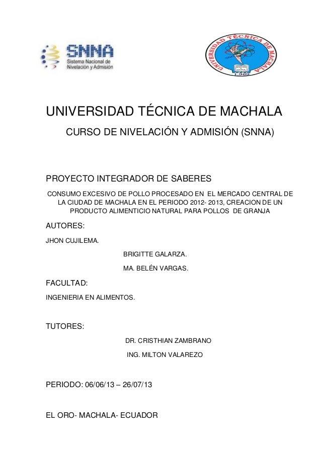 UNIVERSIDAD TÉCNICA DE MACHALA CURSO DE NIVELACIÓN Y ADMISIÓN (SNNA) PROYECTO INTEGRADOR DE SABERES CONSUMO EXCESIVO DE PO...