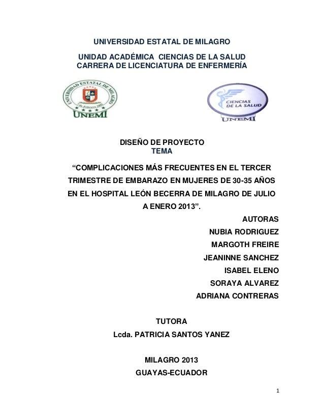 UNIVERSIDAD ESTATAL DE MILAGRO UNIDAD ACADÉMICA CIENCIAS DE LA SALUD CARRERA DE LICENCIATURA DE ENFERMERÍA  DISEÑO DE PROY...