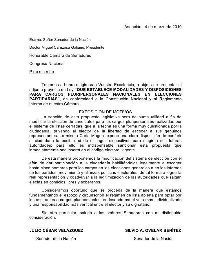 Asunción, 4 de marzo de 2010   Excmo. Señor Senador de la Nación  Doctor Miguel Carrizosa Galiano, Presidente  Honorable C...