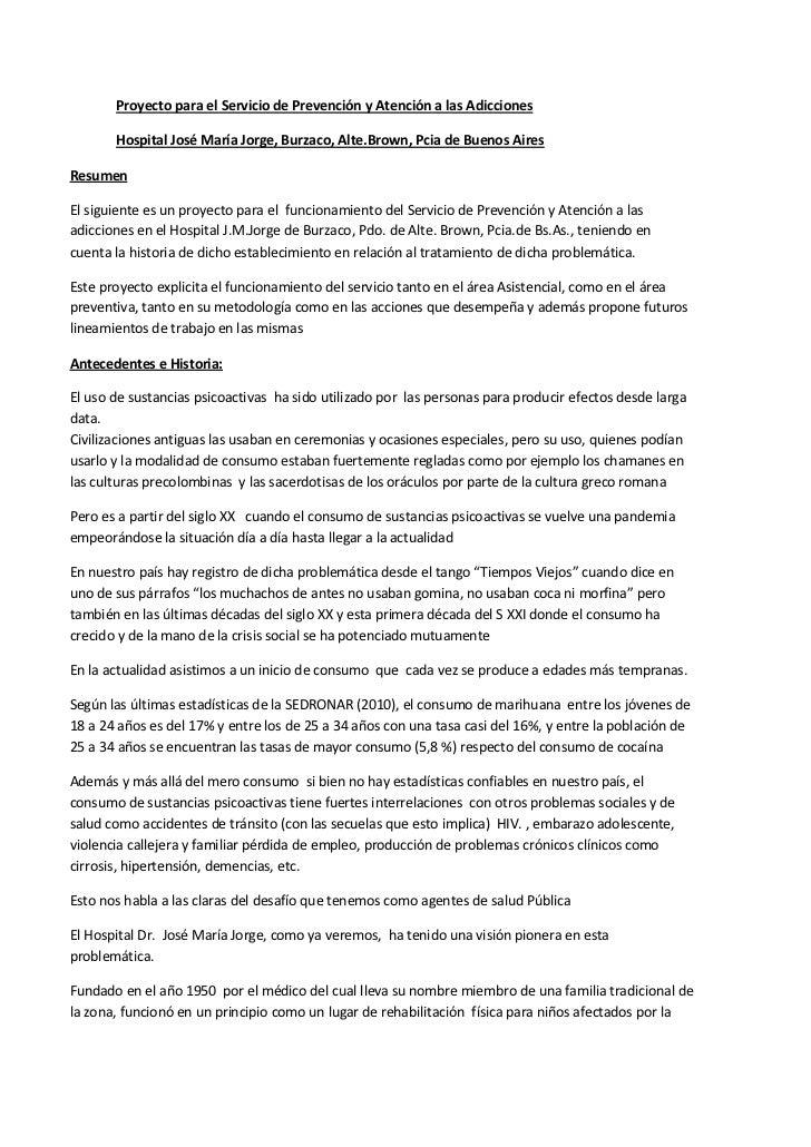 Proyecto para el Servicio de Prevención y Atención a las Adicciones       Hospital José María Jorge, Burzaco, Alte.Brown, ...