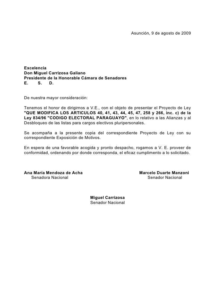 Asunción, 9 de agosto de 2009     Excelencia Don Miguel Carrizosa Galiano Presidente de la Honorable Cámara de Senadores E...