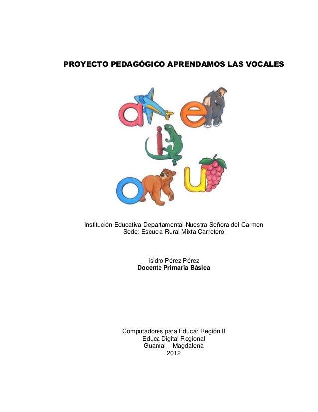 Proyecto pedagogico las vocales isidro perez  erm carretero