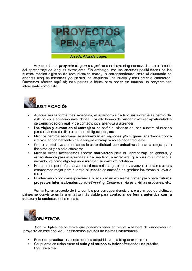 PROYECTOS                       PEN o E-PAL                             José A. Alcalde López        Hoy en día un proyect...