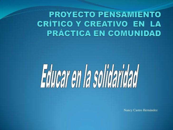 Proyecto pensamiento crítico y creativo