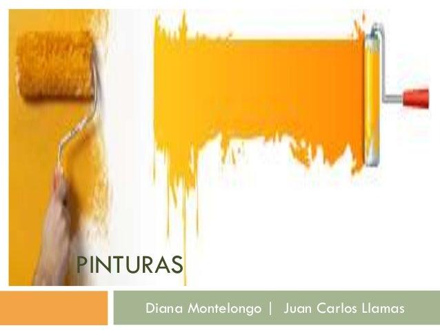 PINTURAS Diana Montelongo | Juan Carlos Llamas