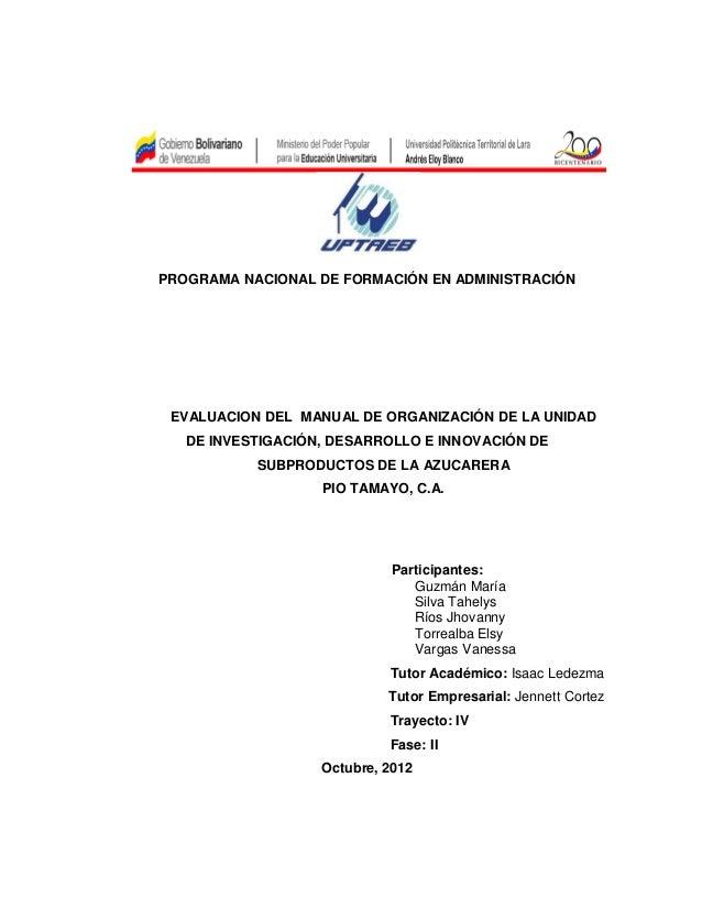 PROGRAMA NACIONAL DE FORMACIÓN EN ADMINISTRACIÓN EVALUACION DEL MANUAL DE ORGANIZACIÓN DE LA UNIDAD   DE INVESTIGACIÓN, DE...