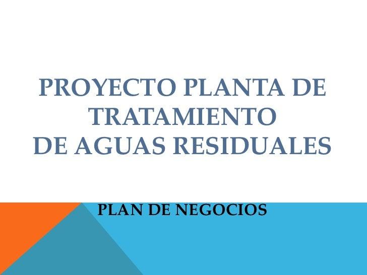 Proyecto planta de tratamiento de aguas residuales 2