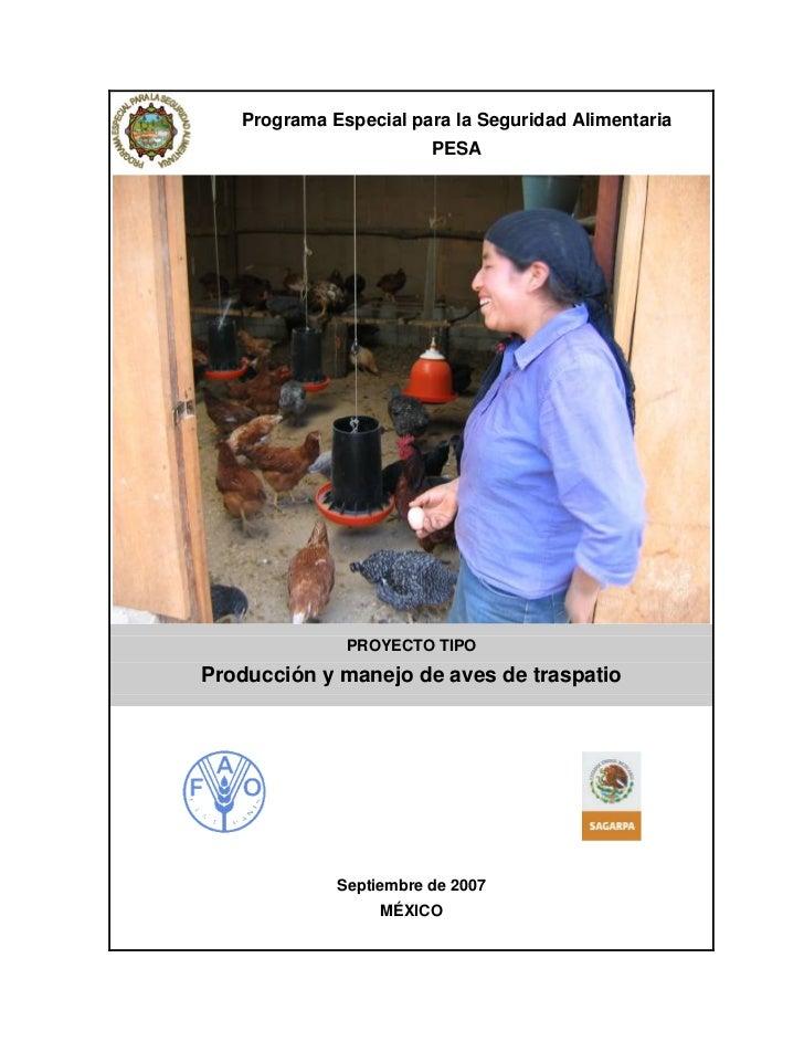 Programa Especial para la Seguridad Alimentaria                        PESA              PROYECTO TIPOProducción y manejo ...