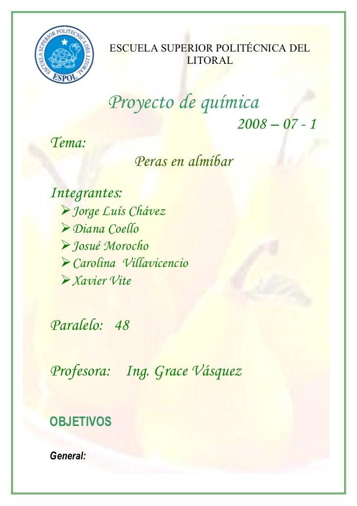 ESCUELA SUPERIOR POLITÉCNICA DEL                        LITORAL               Proyecto de química                         ...