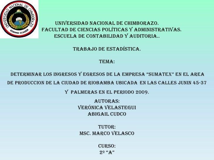 UNIVERSIDAD NACIONAL DE CHIMBORAZO.       FACULTAD DE CIENCIAS políticas y administrativas.ESCUELA DE contabilidad y audit...