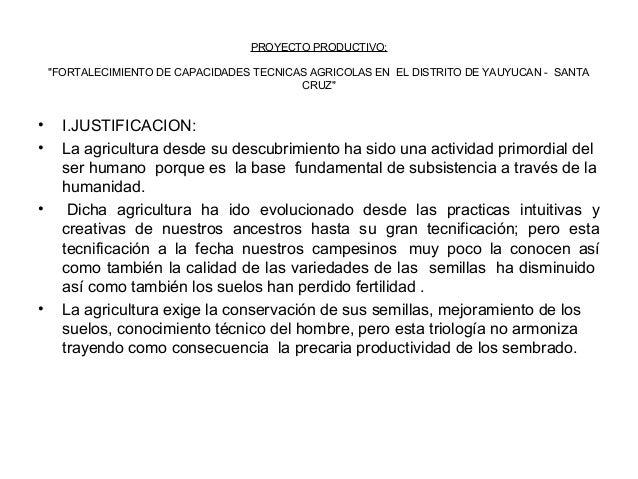 """PROYECTO PRODUCTIVO: """"FORTALECIMIENTO DE CAPACIDADES TECNICAS AGRICOLAS EN EL DISTRITO DE YAUYUCAN - SANTA CRUZ""""  • •  •  ..."""