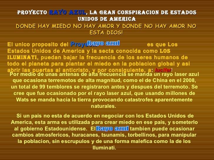 PROYECTO  RAYO AZUL , LA GRAN CONSPIRACION DE ESTADOS UNIDOS de AMERICA DONDE HAY MIEDO NO HAY AMOR Y DONDE  NO  HAY AMOR ...