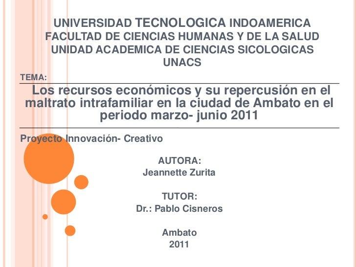 UNIVERSIDAD TECNOLOGICA INDOAMERICAFACULTAD DE CIENCIAS HUMANAS Y DE LA SALUDUNIDAD ACADEMICA DE CIENCIAS SICOLOGICAS UNAC...