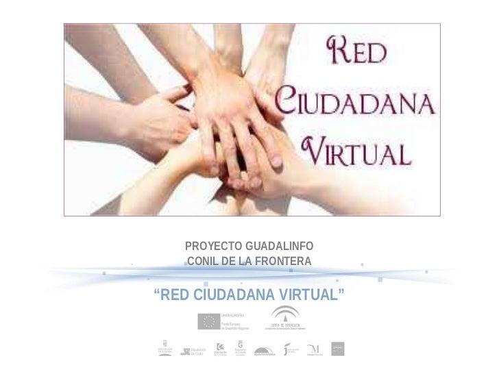"""PROYECTO GUADALINFO   CONIL DE LA FRONTERA""""RED CIUDADANA VIRTUAL"""""""