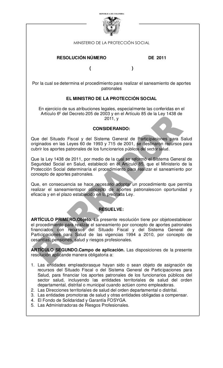 MINISTERIO DE LA PROTECCIÓN SOCIAL            RESOLUCIÓN NÚMERO                               DE 2011                     ...