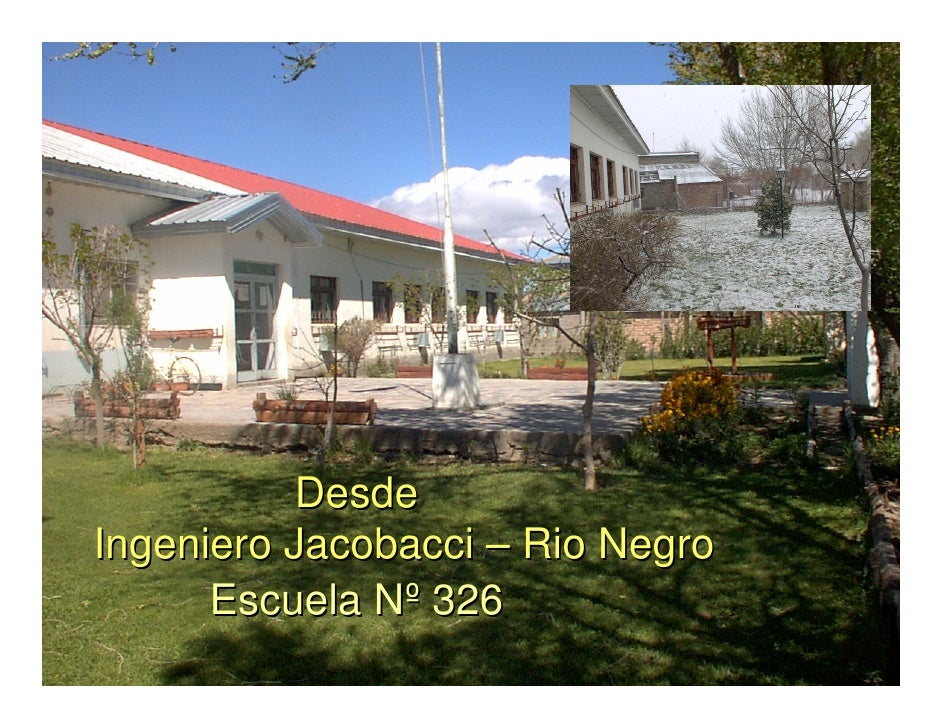 Desde Ingeniero Jacobacci – Rio Negro       Escuela Nº 326