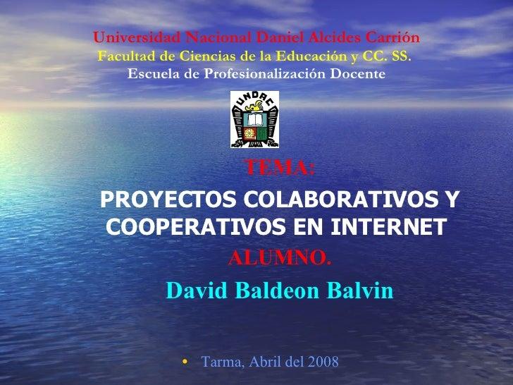 Universidad Nacional Daniel Alcides Carrión Facultad de Ciencias de la Educación y CC. SS.   Escuela de Profesionalización...