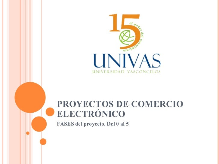 PROYECTOS DE COMERCIO ELECTRÓNICO FASES del proyecto. Del 0 al 5