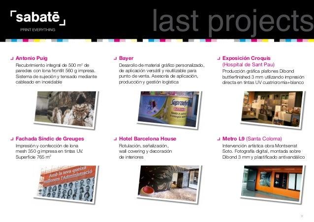 Últimos proyectos Sabaté Barcelona 2012