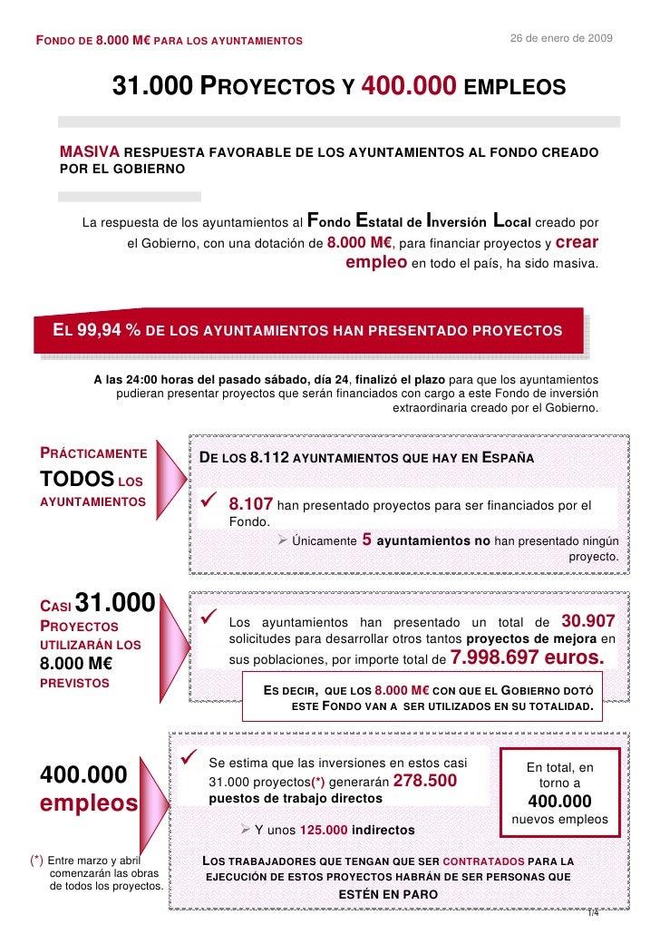 26 de enero de 2009  FONDO DE 8.000 M€ PARA LOS AYUNTAMIENTOS                    31.000 PROYECTOS Y 400.000 EMPLEOS       ...