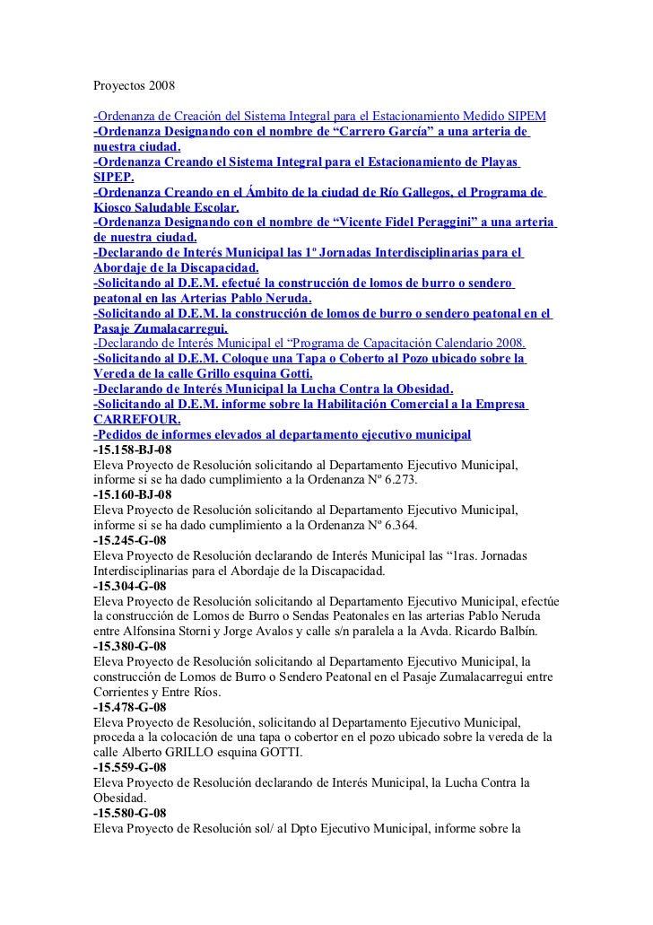Proyectos 2008-Ordenanza de Creación del Sistema Integral para el Estacionamiento Medido SIPEM-Ordenanza Designando con el...