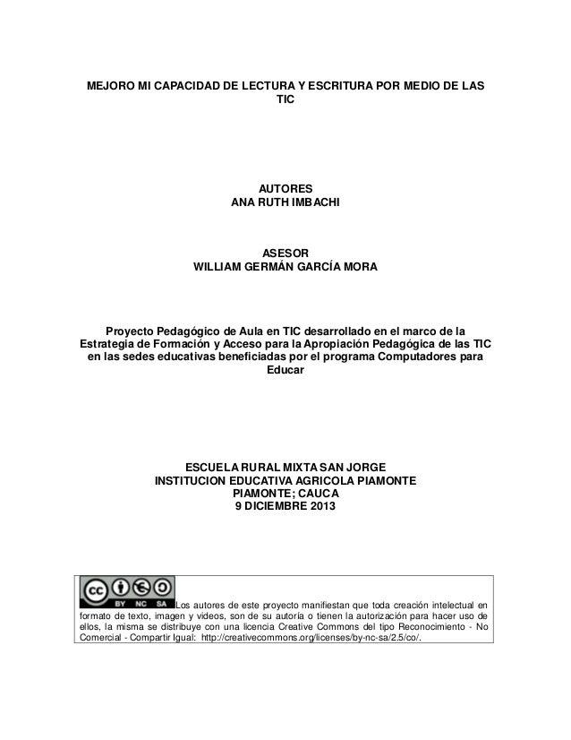 MEJORO MI CAPACIDAD DE LECTURA Y ESCRITURA POR MEDIO DE LAS TIC  AUTORES ANA RUTH IMBACHI  ASESOR WILLIAM GERMÁN GARCÍA MO...