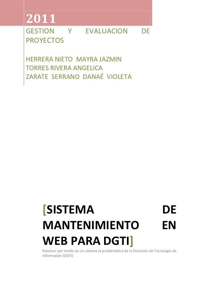 2011GESTION Y EVALUACION DE PROYECTOSHERRERA NIETO  MAYRA JAZMIN       TORRES RIVERA ANGELICA                  ZARATE  SER...