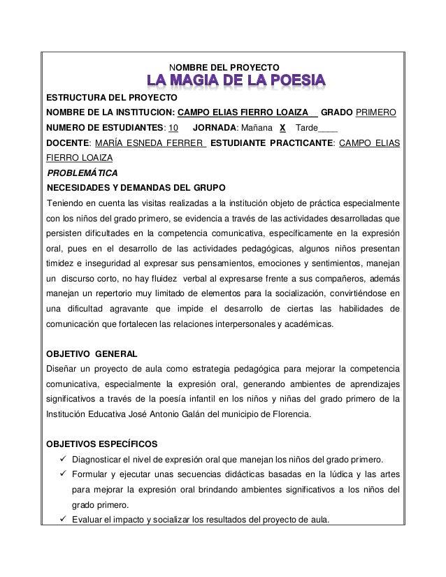NOMBRE DEL PROYECTO ESTRUCTURA DEL PROYECTO NOMBRE DE LA INSTITUCION: CAMPO ELIAS FIERRO LOAIZA GRADO PRIMERO NUMERO DE ES...