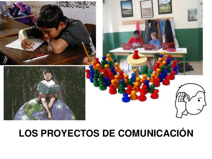 Proyectos de Comunicación